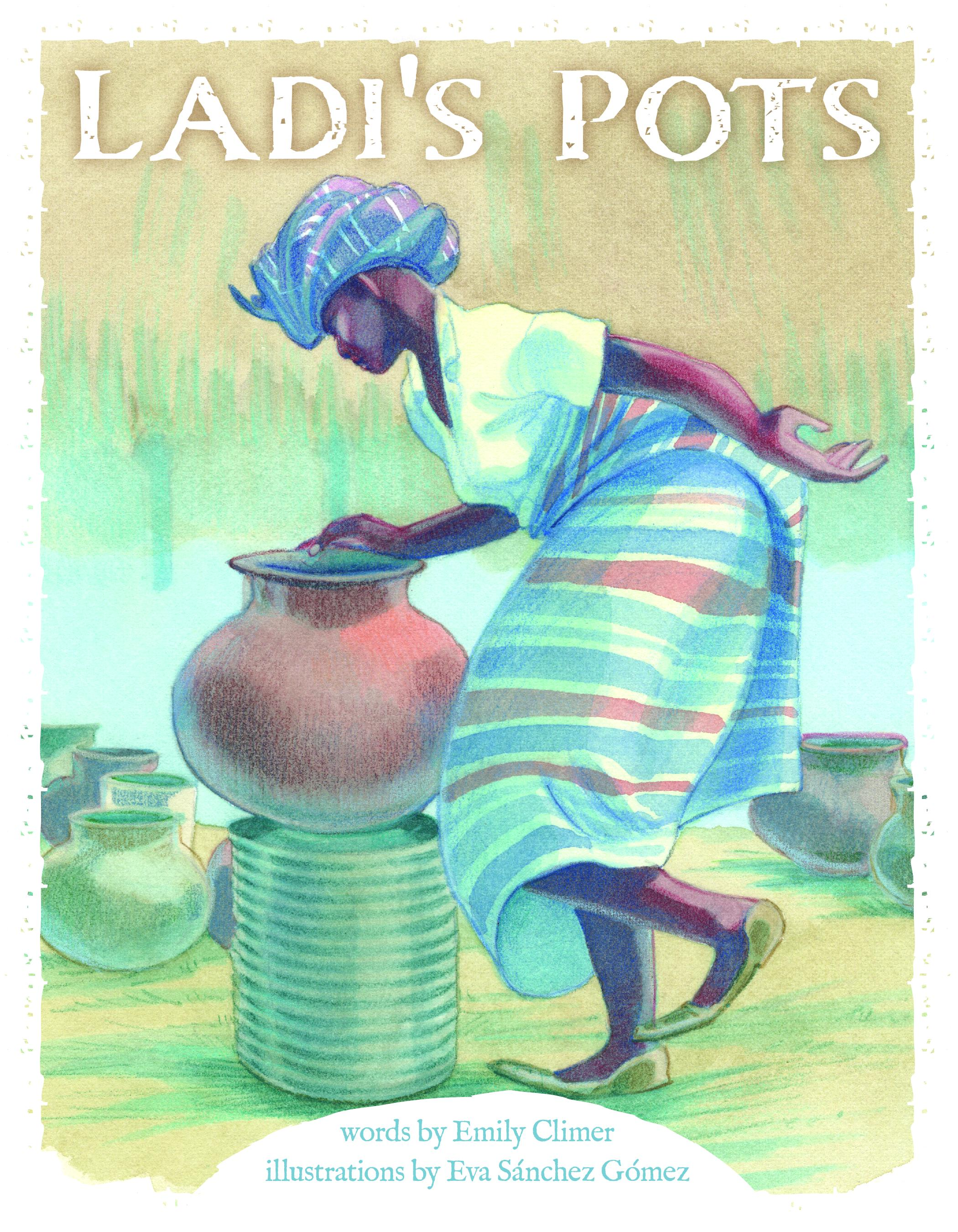 Ladi's Pots book cover showing a woman dancing with a round clay pot.